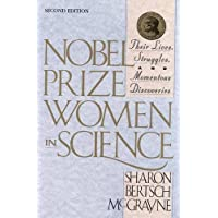 Nobel Prize Women in Science: Their Lives Struggles & Momentous Discoveries