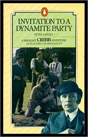 Book INVITATION TO A DYNAMITE PARTY - A Sergeant Cribb and Constable Thackeray Mystery