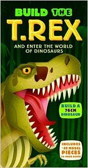 Book Build the T. Rex (Build A.....)