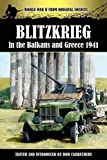 Blitzkrieg in the Balkans and Greece 1941, , 1781581223