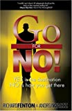 img - for Go for No! Yes is the Destination, No is How You Get There book / textbook / text book