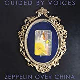 51IzjUR7OrL. SL160  - Guided by Voices - Zeppelin Over China (Album Review)