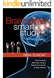 Brainpower Smart Study: How to study effectively using a tested and proven 8-step method (English Edition)