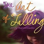 The Art of Falling | Jenny Kaczorowski