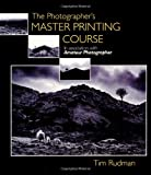 img - for The Photographer's Master Printing Course book / textbook / text book