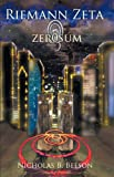 Download Riemann Zeta: Zero Sum in PDF ePUB Free Online