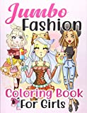 Jumbo Fashion Coloring Book for Girls: Over 300