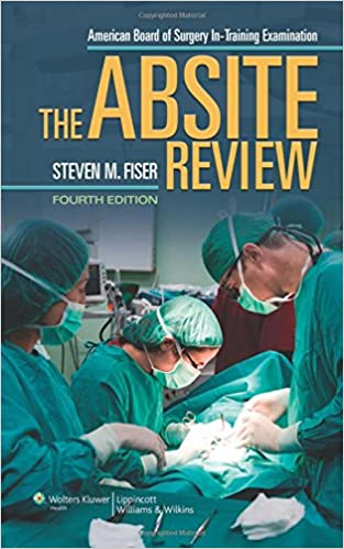 The Absite Review: Steven M  Fiser MD: 9781451186901: General