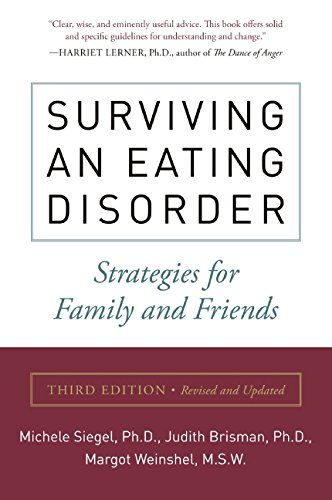 Surviving an Eating Disorder: Strategies for Family and Friends by Harper Perennial