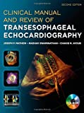 By Joseph Mathew - Clinical Manual and Review of Transesophageal Echocardiography: 2nd (second) Edition
