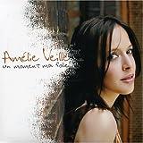 Un Moment Ma Folie by Veille, Amelie (2006-04-10?