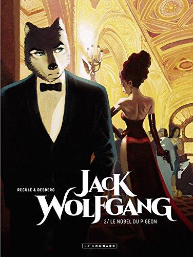 Amazoncom Jack Wolfgang Tome 2 Le Nobel Du Pigeon