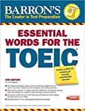 Essential Words for the TOEIC with MP3 CD