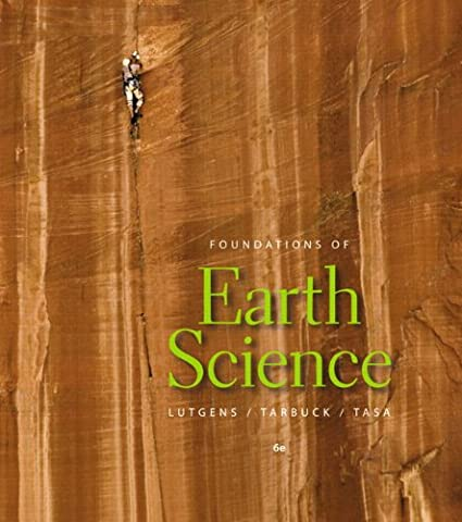 Foundations of Earth Science (6th Edition) (Tarbuck Earth Science)