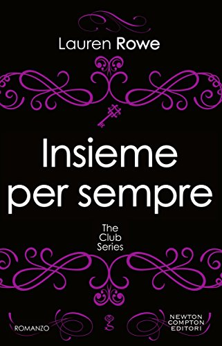 Insieme per sempre (The Club Series Vol. 4) (Italian Edition)