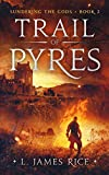 Kindle Store : Trail of Pyres (Sundering the Gods Book 2)