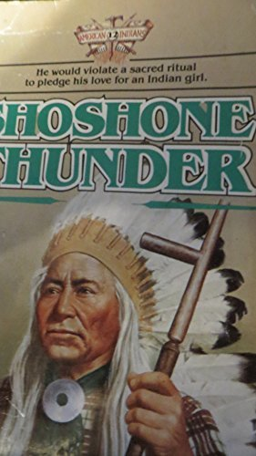 Shoshone Thunder (American Indians