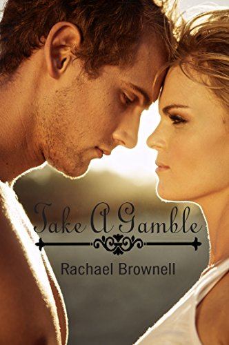 Take A Gamble by [Brownell, Rachael]