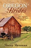 img - for Oregon Brides: But for Grace/Everlasting Hope/Beside Still Waters (Heartsong Novella Collection) book / textbook / text book