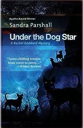 Under the Dog Star: A Rachel Goddard Mystery #4 (Rachel Goddard Mysteries)