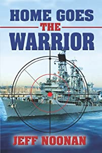 Home Goes The Warrior by Jeff Noonan ebook deal
