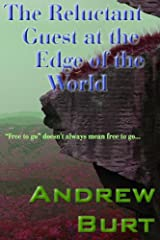 The Reluctant Guest at the Edge of the World Kindle Edition