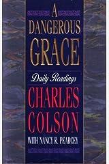 A Dangerous Grace