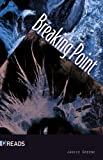 img - for Breaking Point-Quickreads book / textbook / text book