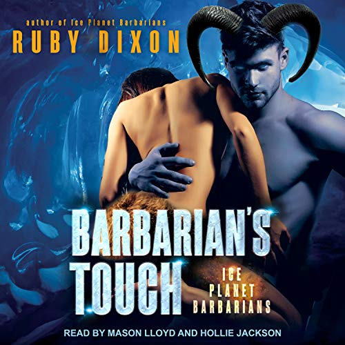 Barbarian's Touch: Ice Planet Barbarians, Book 8