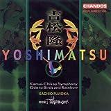Yoshimatsu: Kamui-Chikap Symphony / Ode To Birds and Rainbow