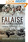 #10: Falaise: The Flawed Victory - The Destruction of Panzergruppe West, August 1944