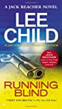 By Lee Child Running Blind (Jack Reacher) (Reprint)