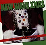 New Wave Xmas: Just Can't Get Enough