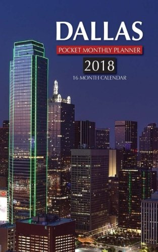 Download Dallas Pocket Monthly Planner 2018: 16 Month Calendar ebook