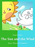 The Sun and the Wind - Aesop's Fables - Story Time for Children