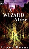 A Wizard Alone (Young Wizards (Quality))