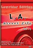 L.A. Street Life Vol 4 - Pumps and Dumps Lowrider Edition by Hannover House