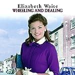 Wheeling and Dealing | Elizabeth Waite