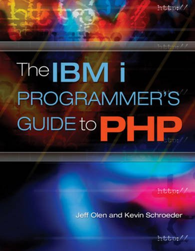 The IBM i Programmer's Guide to PHP by Mc Press