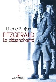 Fitzgerald : le désenchanté, Kerjan, Liliane