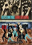 img - for Becoming American: The African-American Journey book / textbook / text book