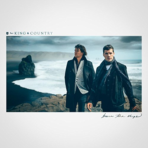for KING & COUNTRY - Burn The Ships (2018) pre