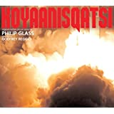 Glass: Koyaanisqatsi - Complete Original Soundtrack