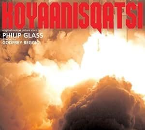 Glass: Koyaanisqatsi - Complete Original Soundtrack