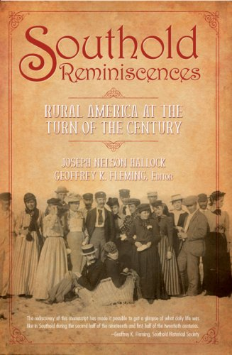 Download Southold Reminiscences:: Rural America at the Turn of the Century PDF