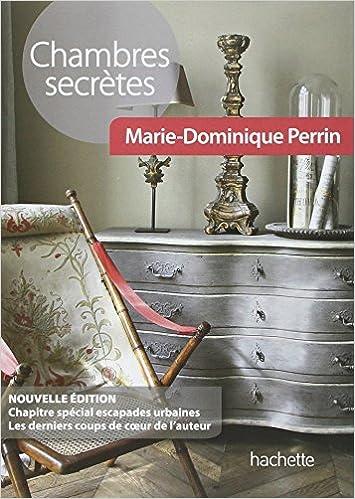 AmazonFr  Chambres Secrtes  MarieDominique Perrin  Livres