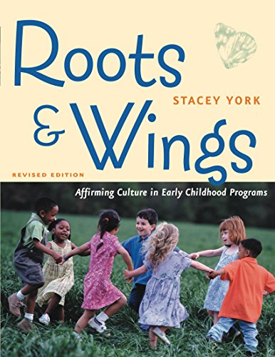 Download Roots and Wings, Revised Edition: Affirming Culture in Early Childhood Programs Pdf