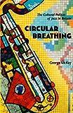 Circular Breathing, George McKay, 0822335735