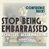 Confidence Hacks Series: Stop Being Embarrassed Positive Affirmations audio CD