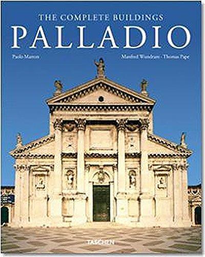 Palladio: Sämtliche Bauwerke: The Complete Buildings